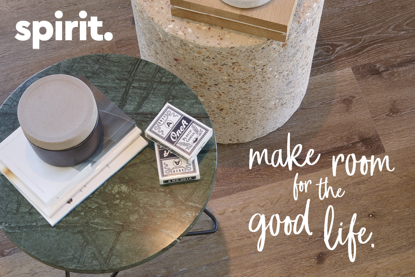 Spirit - Make room for the good life
